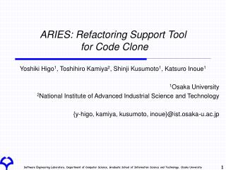 ARIES: Refactoring Support Tool  for Code Clone