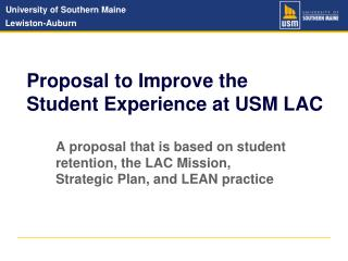 Proposal to Improve the  Student Experience at USM LAC