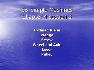 Six Simple Machines Chapter 4 section 3