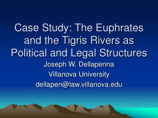 Case Study: The Euphrates and the Tigris Rivers as Political and Legal Structures