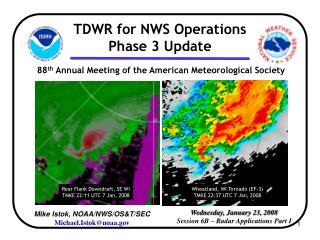 Wednesday, January 23, 2008 Session 6B – Radar Applications Part I