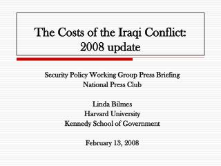 The Costs of the Iraqi Conflict:  2008 update