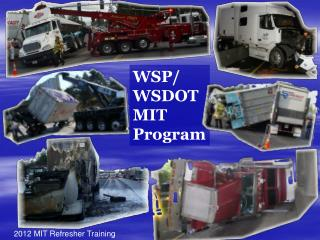 WSP/ WSDOT MIT Program