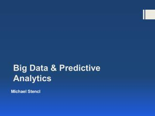 Big Data & Predictive Analytics