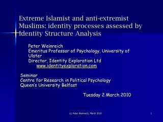 Peter Weinreich  Emeritus Professor of Psychology, University of Ulster