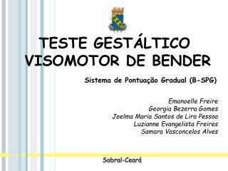 TESTE GEST�LTICO  VISOMOTOR DE BENDER