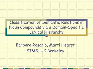 Classification of Semantic Relations in Noun Compounds via a Domain-Specific Lexical Hierarchy