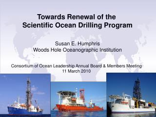 Towards Renewal of the  Scientific Ocean Drilling Program