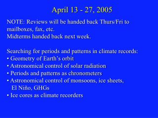 April 13 - 27, 2005