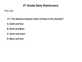 5 th  Grade Daily Reinforcers TEK 5.8D