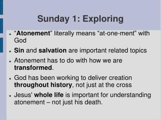 Sunday 1: Exploring