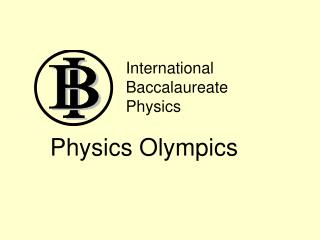 International Baccalaureate Physics