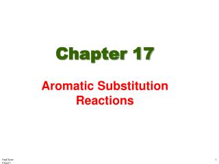 Chapter 17 Aromatic Substitution Reactions