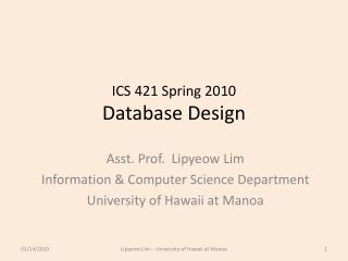 ICS 421 Spring 2010 Database Design