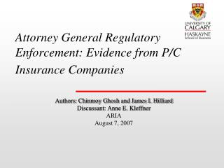 Attorney General Regulatory Enforcement: Evidence from P/C Insurance Companies