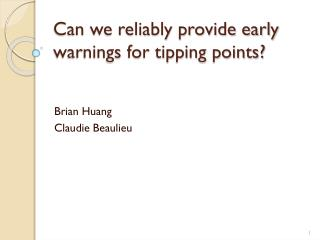 Can we reliably provide early warnings for tipping points?