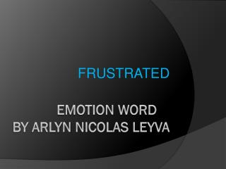 emotion word 	                             by  arlyn nicolas leyva