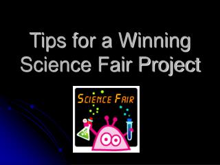 Tips for a Winning Science Fair Project