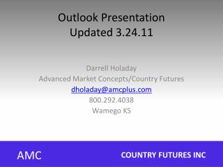 Outlook Presentation Updated 3.24.11