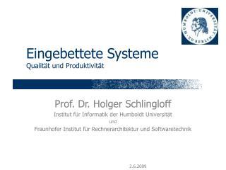 Eingebettete Systeme Qualit�t und Produktivit�t