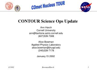 CONTOUR Science Ops Update