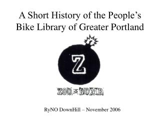 A Short History of the People's Bike Library of Greater Portland