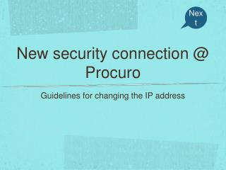 New security connection @ Procuro