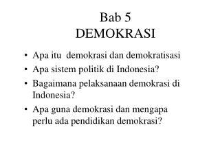 Bab 5  DEMOKRASI