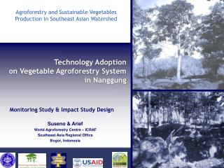 Technology Adoption  on Vegetable Agroforestry System  in Nanggung