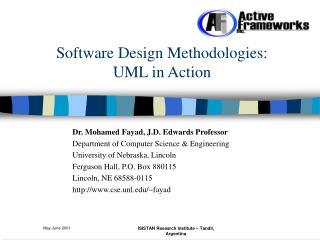 Software Design Methodologies:  UML in Action