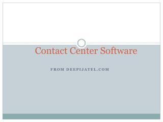 Call Center Software Services from Deepijatel.com