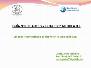 GUÍA Nº3 DE ARTES VISUALES 3º MEDIO A B.I.
