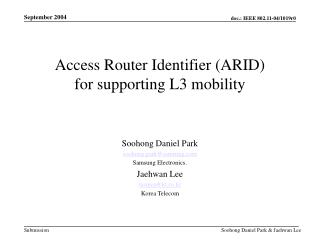 Access Router Identifier (ARID)  for supporting L3 mobility