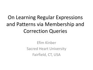 On Learning Regular Expressions and Patterns via Membership and Correction Queries