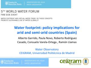 Water footprint: policy implications for  arid and semi-arid countries (Spain)
