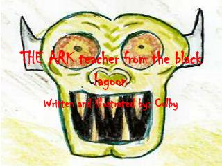 THE ARK teacher from the black lagoon