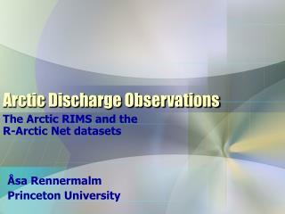 Arctic Discharge Observations