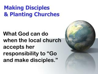 Making Disciples & Planting Churches