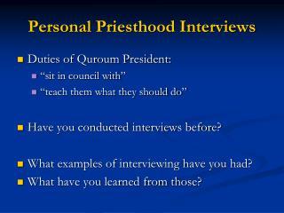 Personal Priesthood Interviews