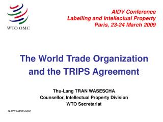 AIDV Conference Labelling and Intellectual Property Paris, 23-24 March 2009