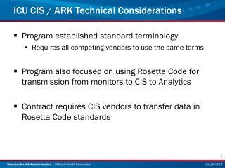 ICU CIS / ARK Technical Considerations