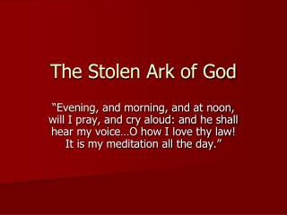 The Stolen Ark of God