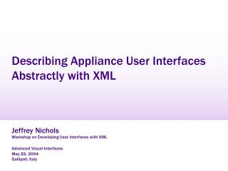 Describing Appliance User Interfaces  Abstractly with XML