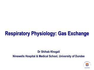 Respiratory Physiology: Gas Exchange