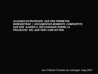 Llar d�Infants Torrelles de Llobregat  maig 2007