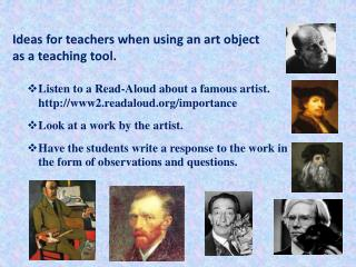 Listen to a Read-Aloud about a famous artist.   www2.readaloud/importance