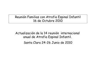 Reuni n Familias con Atrofia Espinal Infantil 16 de Octubre 2010