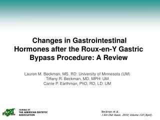 Changes in Gastrointestinal Hormones after the Roux-en-Y Gastric Bypass Procedure: A Review