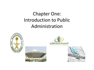 Chapter One: Introduction to Public Administration