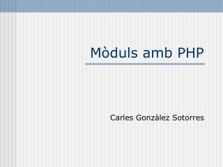 Mòduls amb PHP